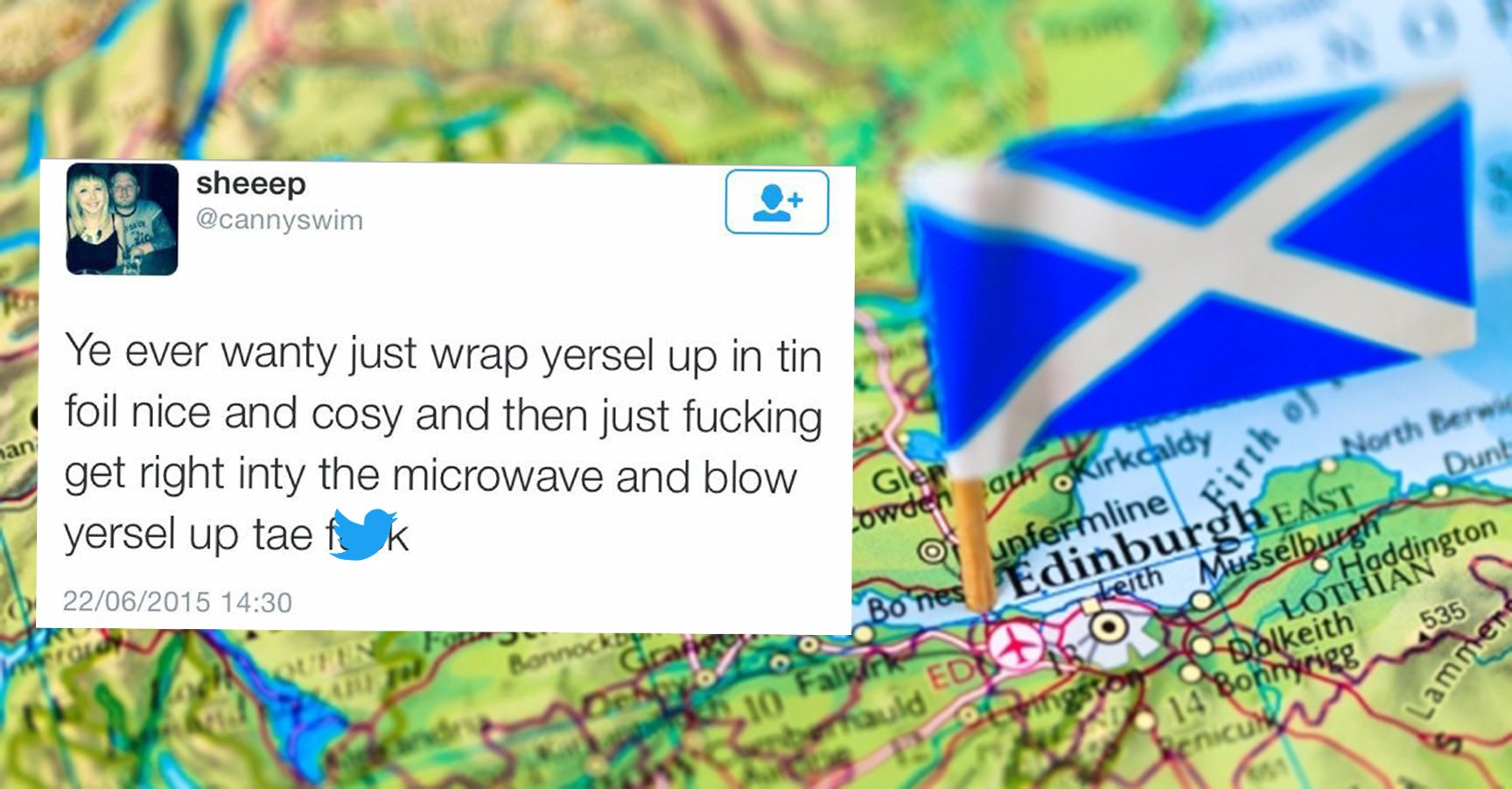 c061cab73 15 Tweets from Scottish Twitter That Will Actually Make You LOL